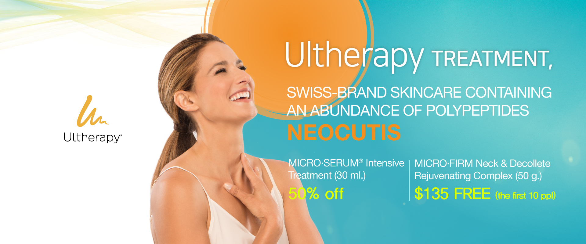 Ultherapy treatment, Swiss-brand skincare containing an abundance of polypeptides